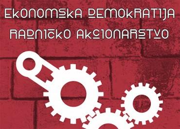 Ekonomska demokratija i Radničko akcionarstvo